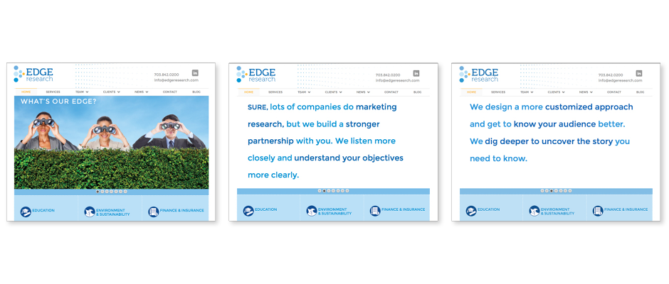 Edge Research Website home page sliders. A stylized image shows three people with a fun and curious attitude peering over a hedge in discovery.