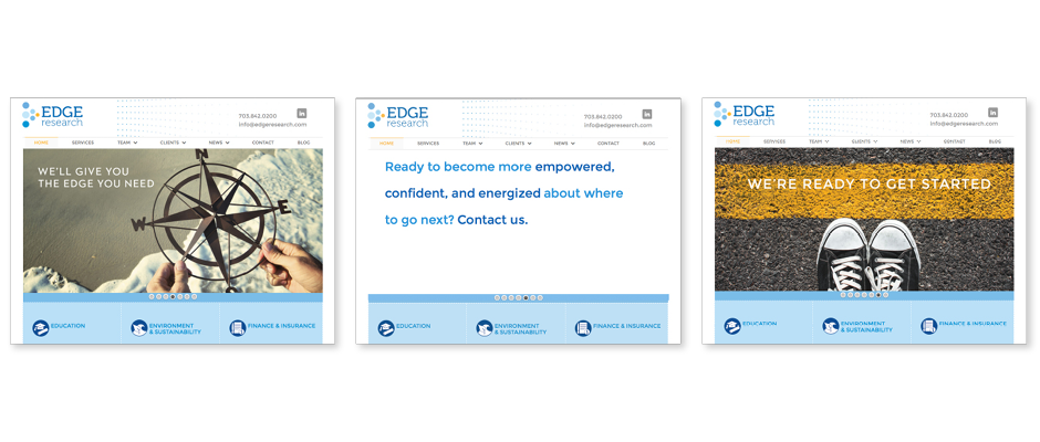 Edge Research Website home page sliders. Image conveys leadership, direction, and exploration. Copy says 'We'll give you the Edge you need.""