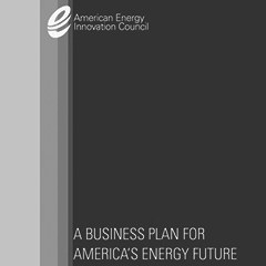 American Energy Innovation Council Business Plan for America's Energy Future Brochure